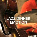Jazz Dinner Emotion